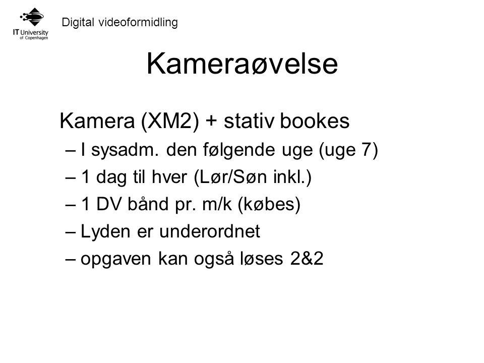 Kameraøvelse Kamera (XM2) + stativ bookes