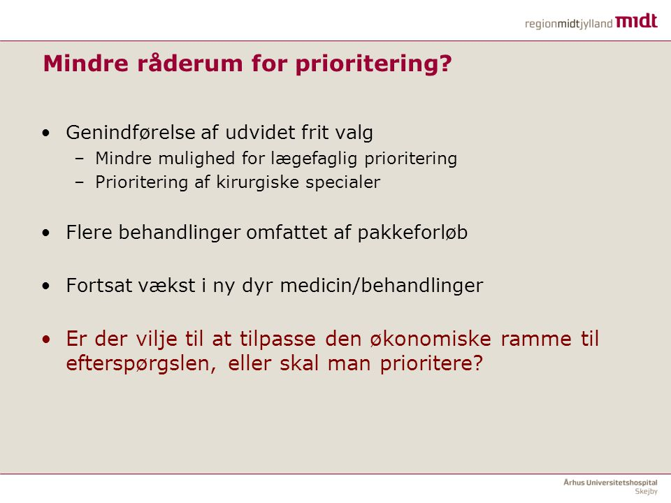 Mindre råderum for prioritering
