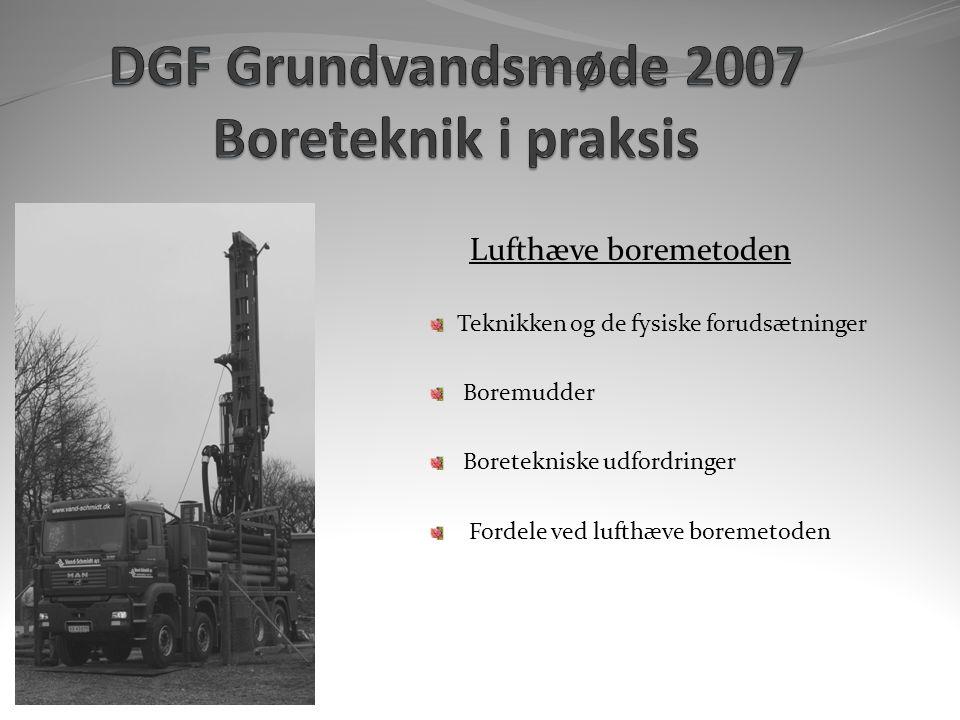 DGF Grundvandsmøde 2007 Boreteknik i praksis