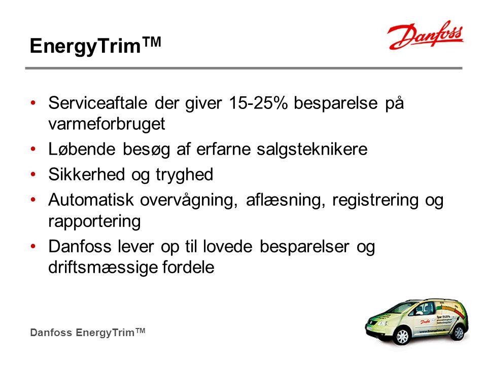 EnergyTrimTM Serviceaftale der giver 15-25% besparelse på varmeforbruget. Løbende besøg af erfarne salgsteknikere.