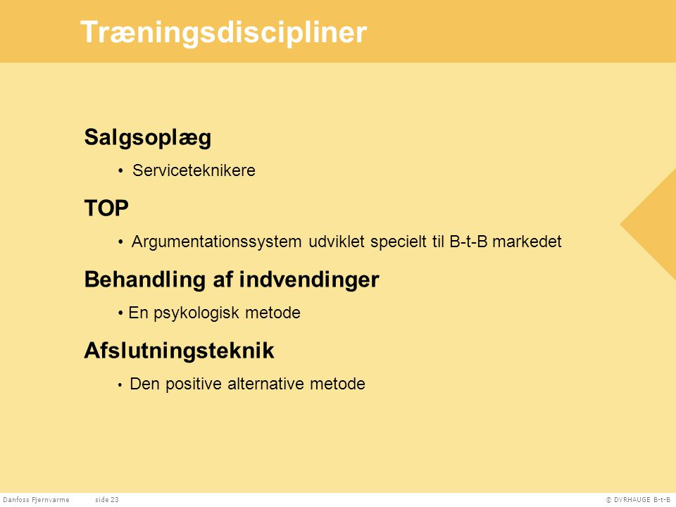 Træningsdiscipliner Salgsoplæg TOP Behandling af indvendinger