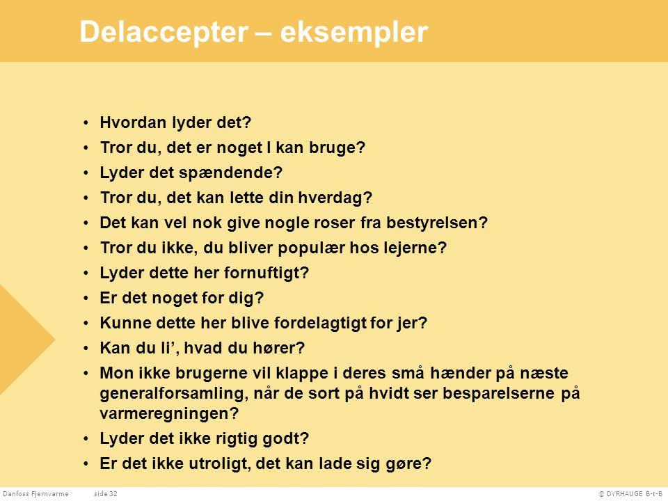 Delaccepter – eksempler