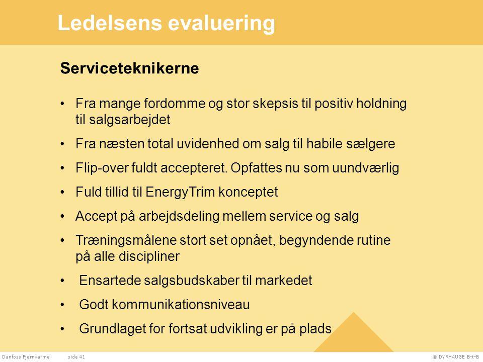 Ledelsens evaluering Serviceteknikerne