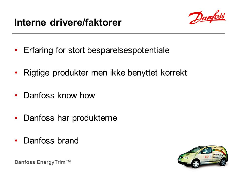 Interne drivere/faktorer