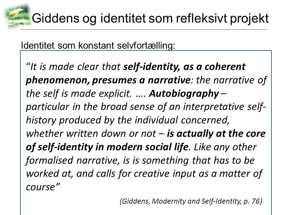 Giddens og identitet som refleksivt projekt