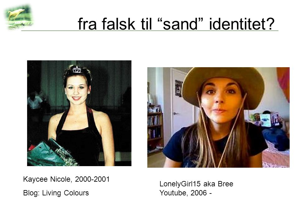fra falsk til sand identitet