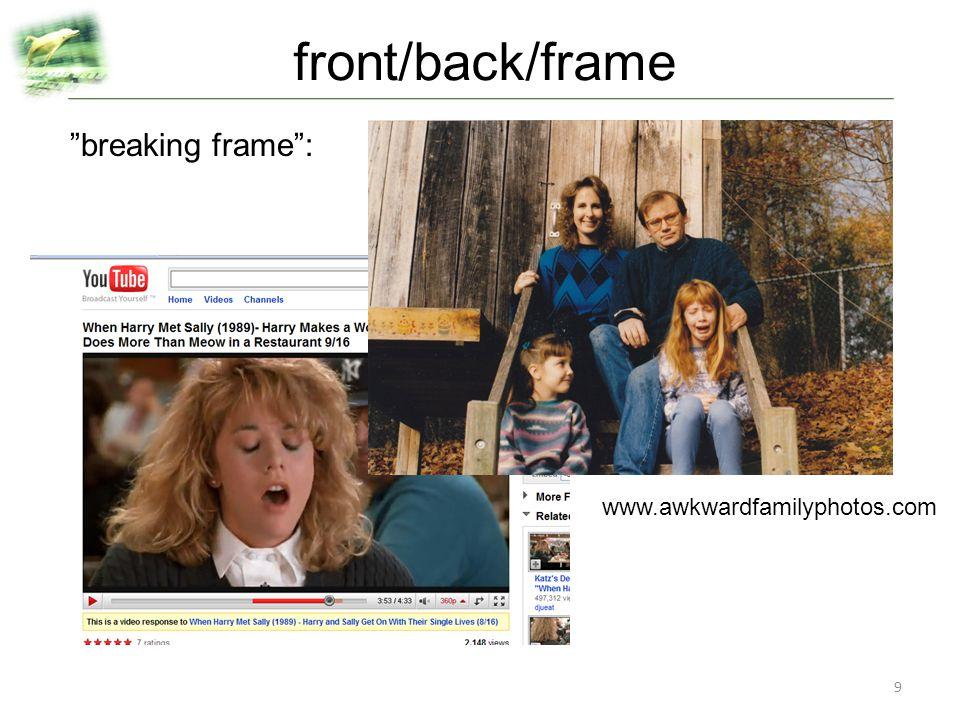 front/back/frame breaking frame : www.awkwardfamilyphotos.com