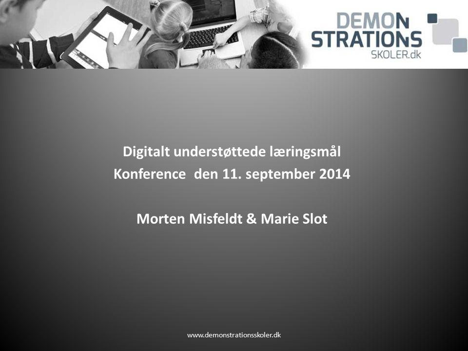 Digitalt understøttede læringsmål Konference den 11. september 2014
