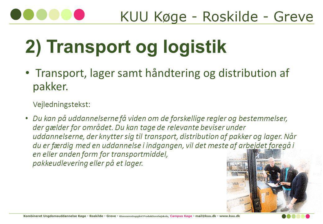 2) Transport og logistik