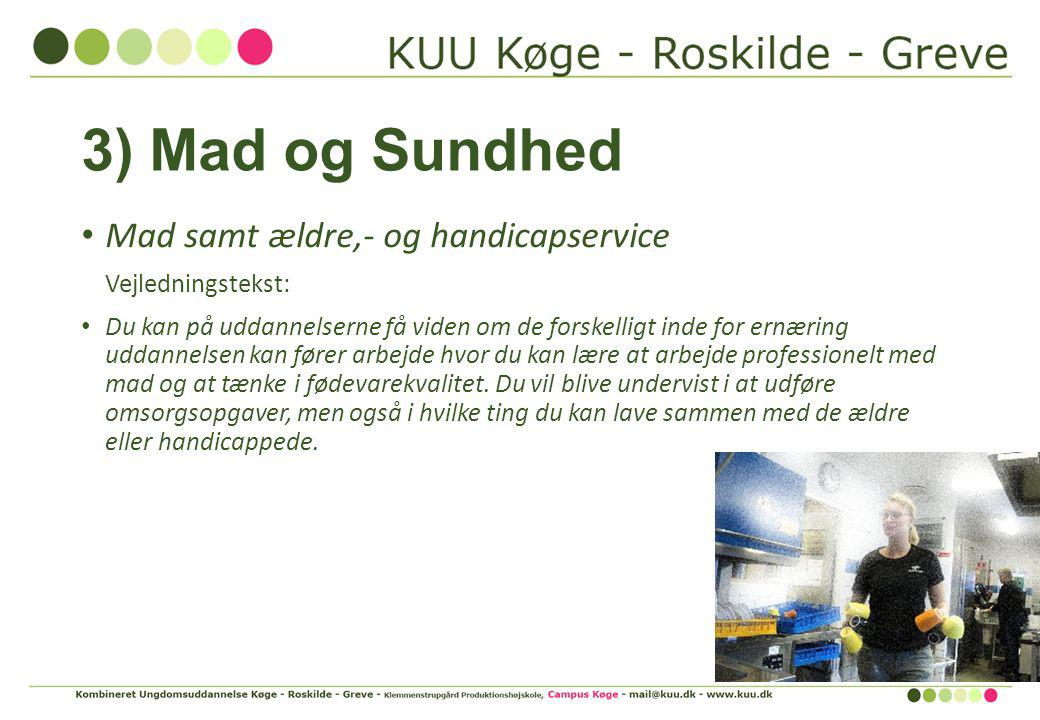 3) Mad og Sundhed Mad samt ældre,- og handicapservice