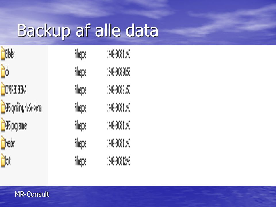 Backup af alle data MR-Consult