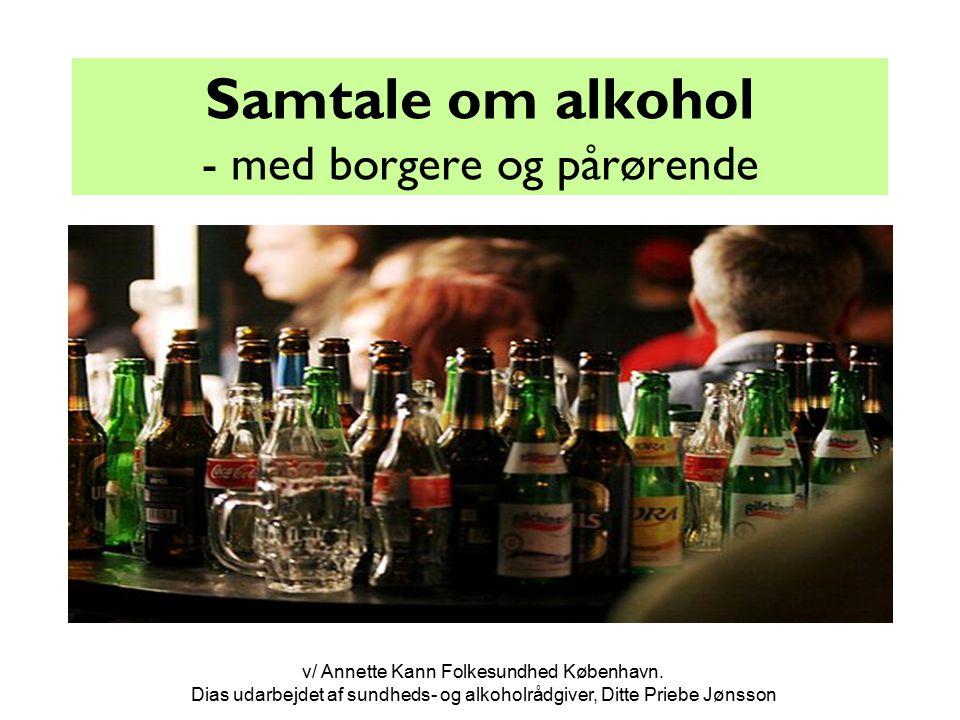 Samtale om alkohol - med borgere og pårørende
