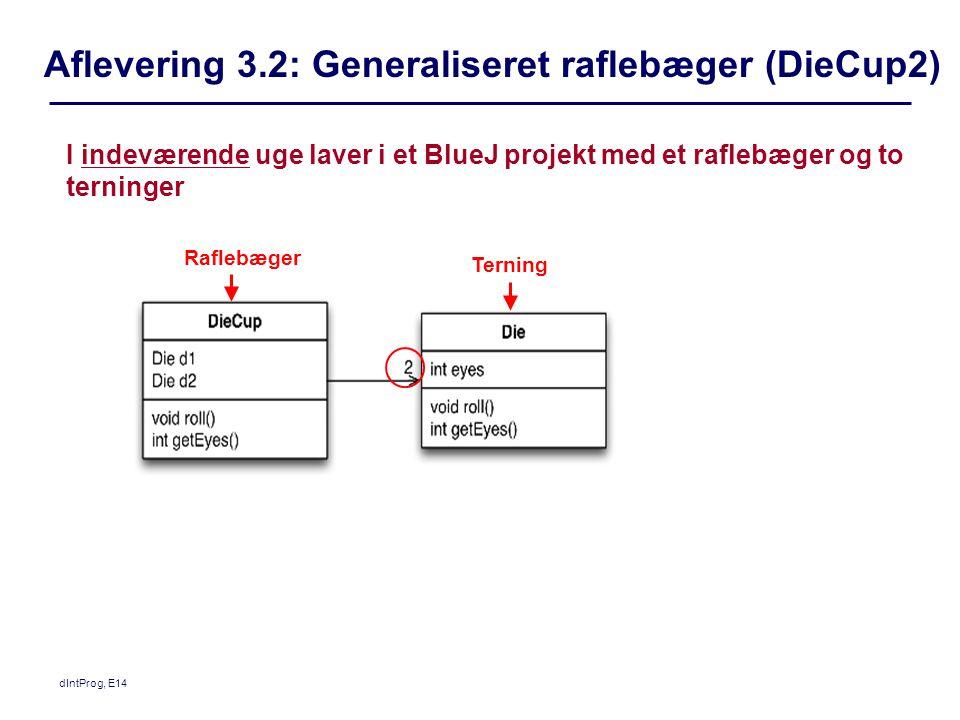 Aflevering 3.2: Generaliseret raflebæger (DieCup2)