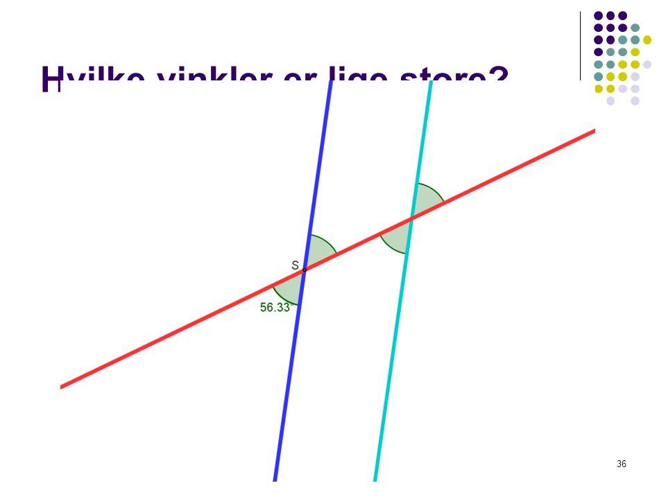 Hvilke vinkler er lige store