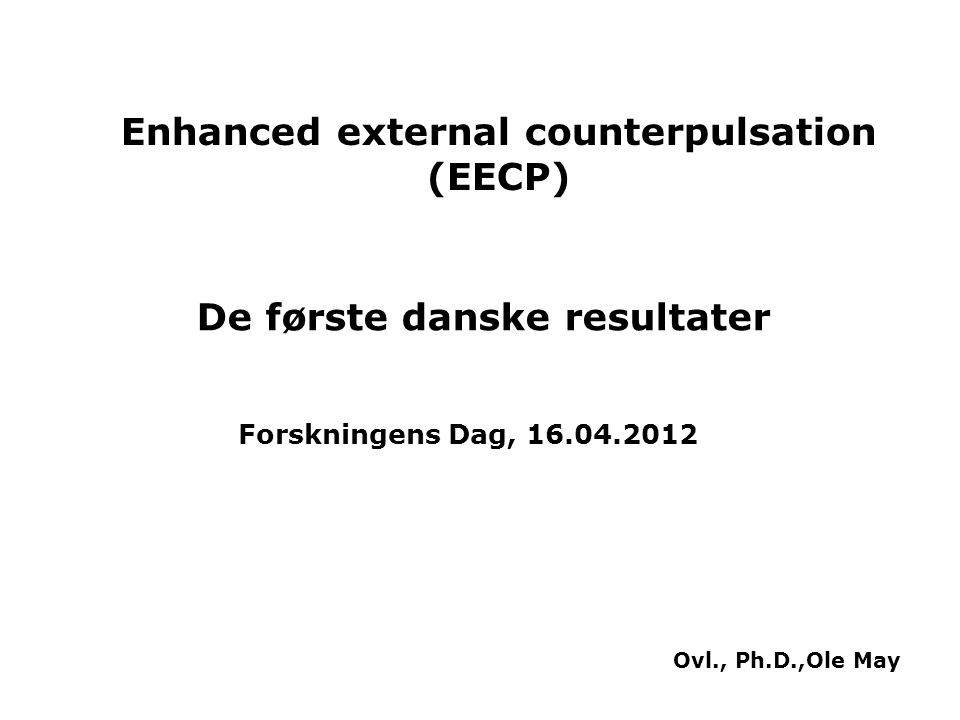 Enhanced external counterpulsation (EECP) De første danske resultater