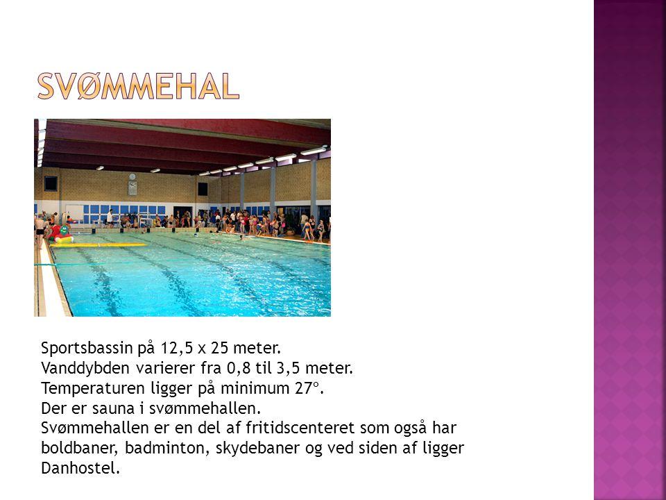 Svømmehal Sportsbassin på 12,5 x 25 meter.