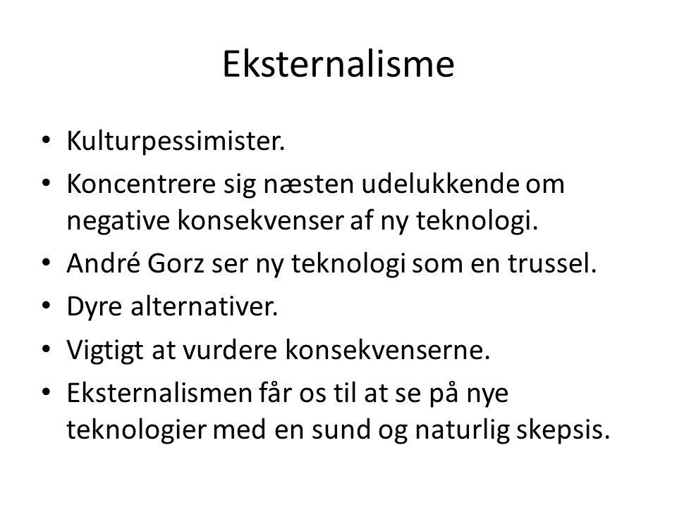 Eksternalisme Kulturpessimister.