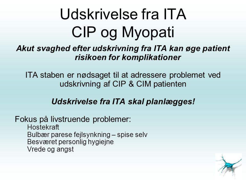 Udskrivelse fra ITA CIP og Myopati