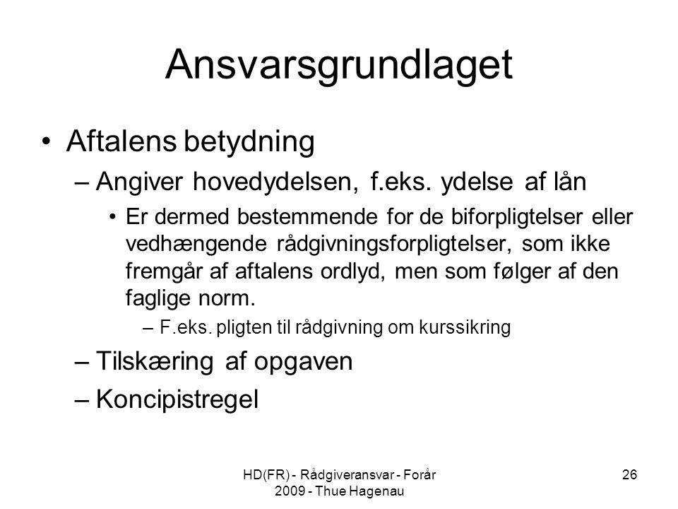 HD(FR) - Rådgiveransvar - Forår 2009 - Thue Hagenau