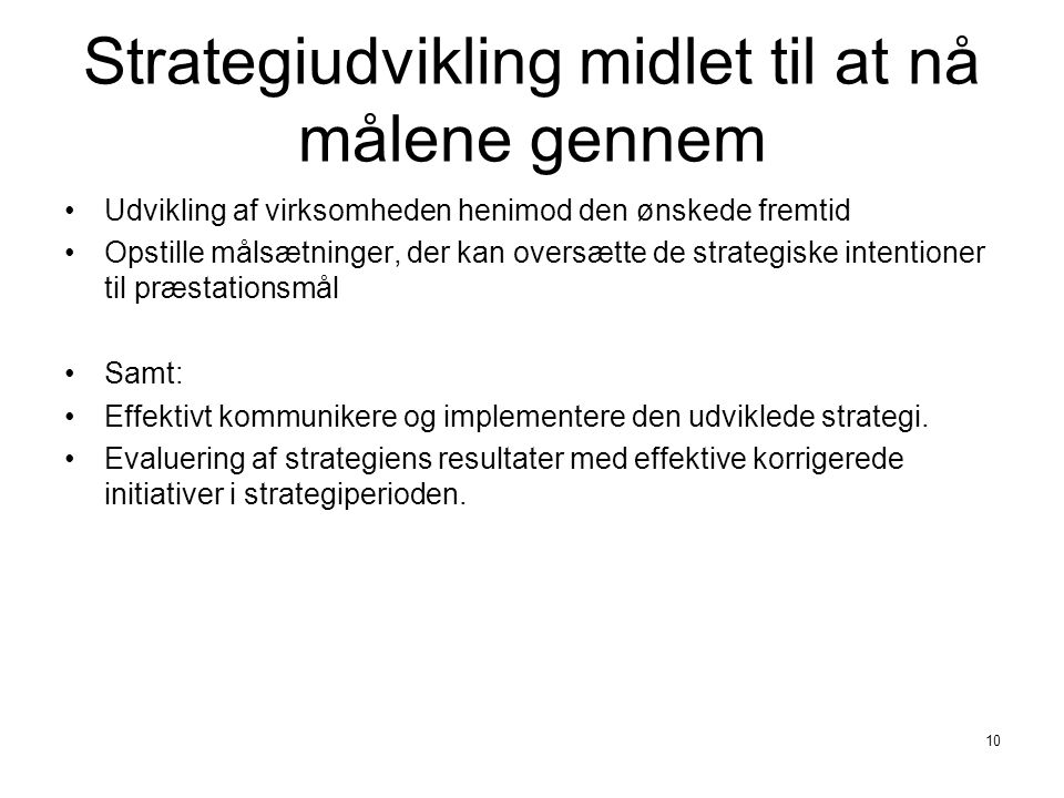 Strategiudvikling midlet til at nå målene gennem