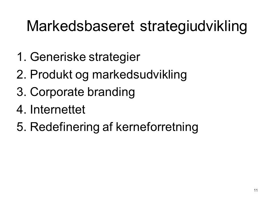 Markedsbaseret strategiudvikling