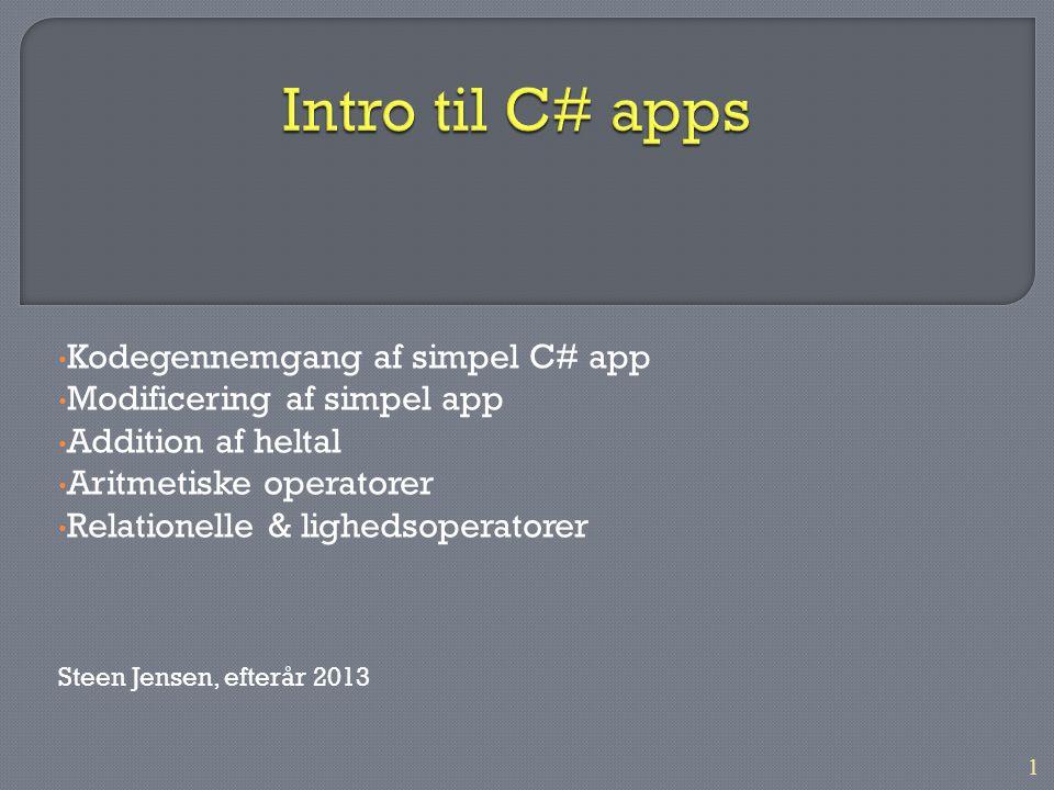 Intro til C# apps Kodegennemgang af simpel C# app