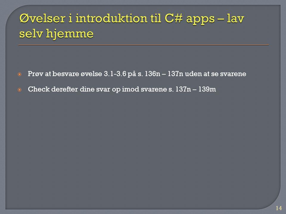 Øvelser i introduktion til C# apps – lav selv hjemme