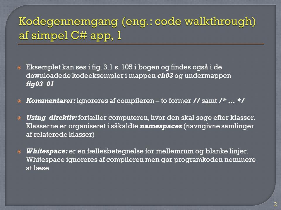 Kodegennemgang (eng.: code walkthrough) af simpel C# app, 1