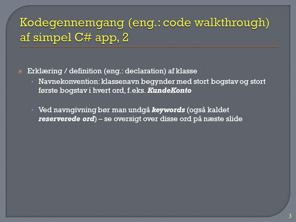 Kodegennemgang (eng.: code walkthrough) af simpel C# app, 2
