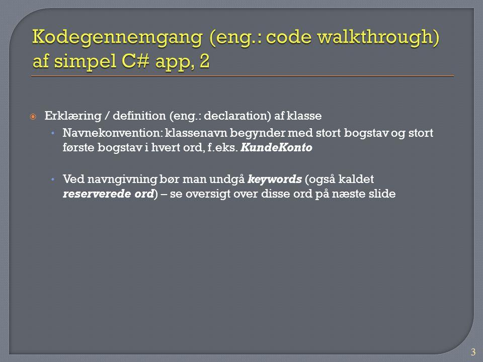 Kodegennemgang (eng.: code walkthrough) af simpel C# app, 2