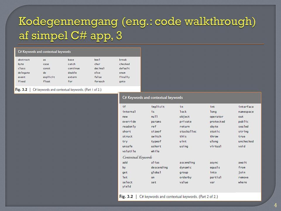 Kodegennemgang (eng.: code walkthrough) af simpel C# app, 3
