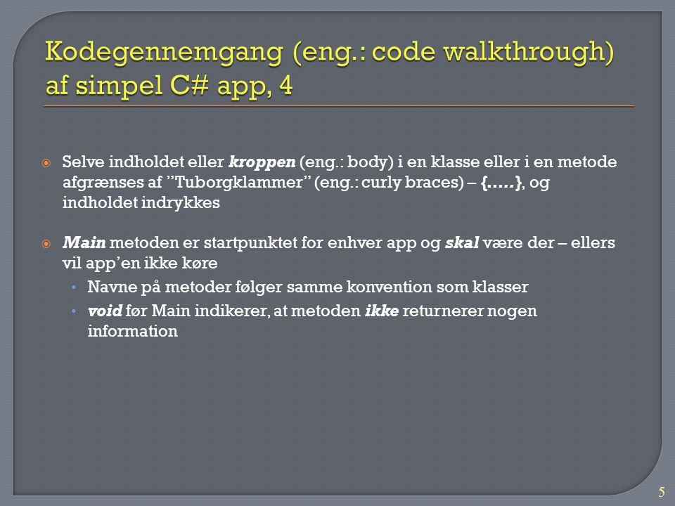 Kodegennemgang (eng.: code walkthrough) af simpel C# app, 4