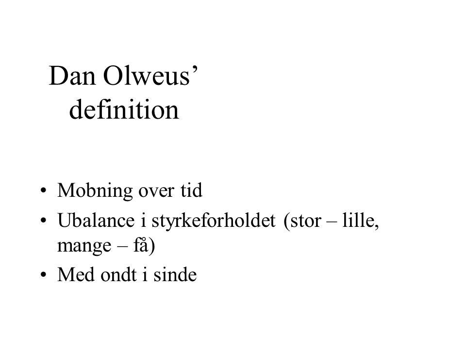 Dan Olweus' definition