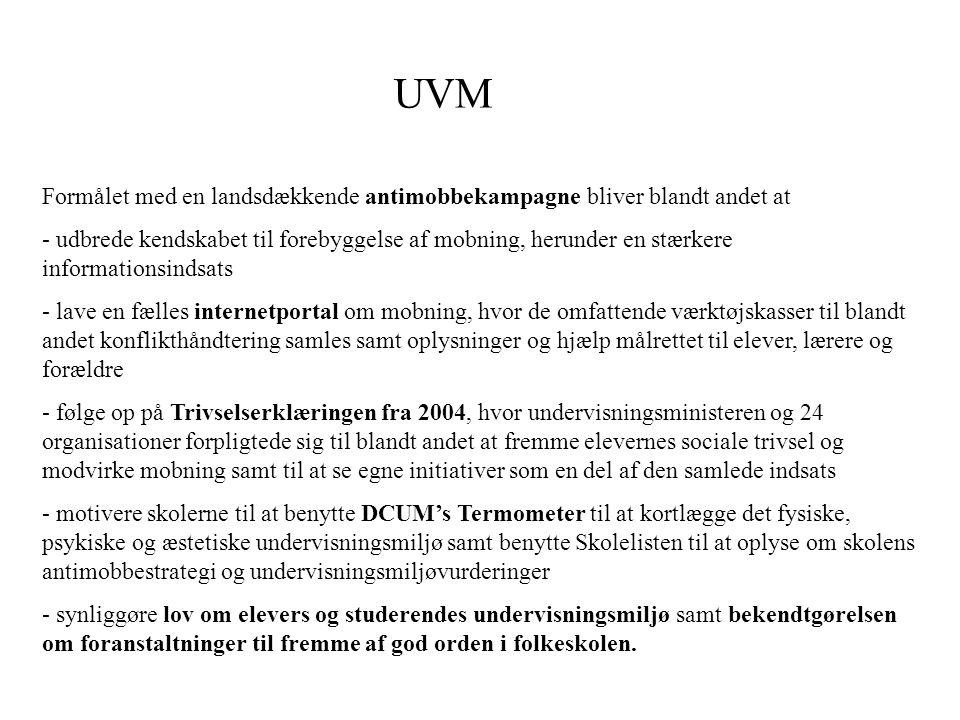 UVM Formålet med en landsdækkende antimobbekampagne bliver blandt andet at.
