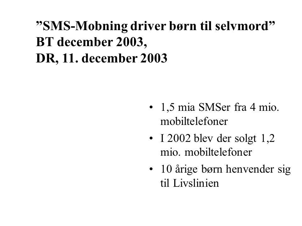 SMS-Mobning driver børn til selvmord BT december 2003,