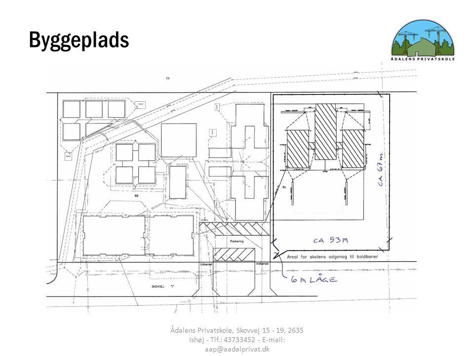 Byggeplads Ådalens Privatskole, Skovvej 15 - 19, 2635 Ishøj - Tlf.: 43733452 - E-mail: aap@aadalprivat.dk.