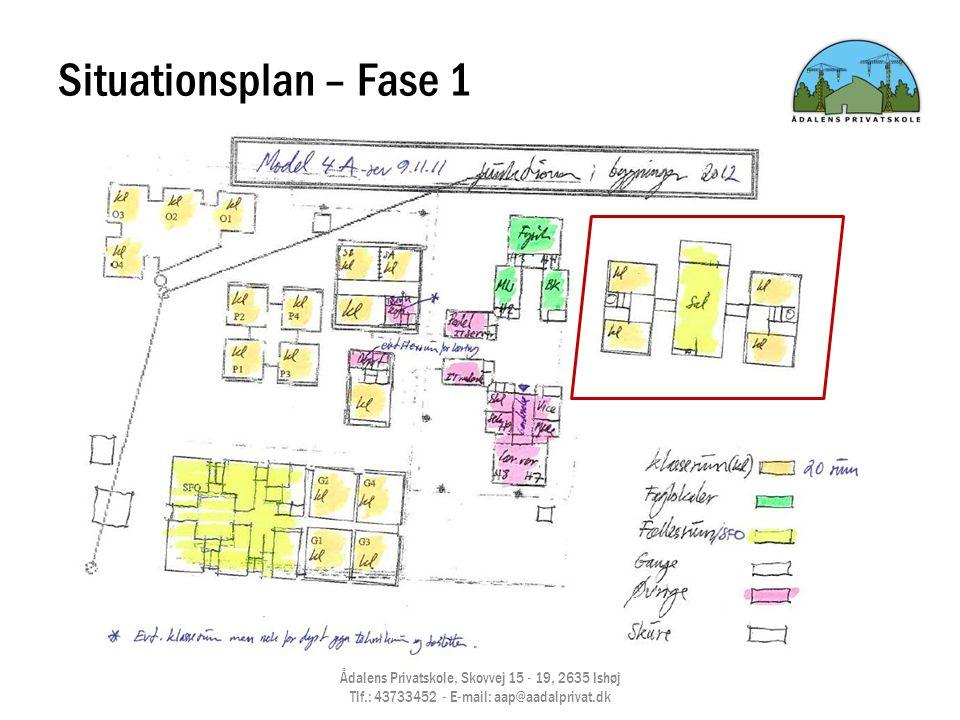 Situationsplan – Fase 1 Ådalens Privatskole, Skovvej 15 - 19, 2635 Ishøj Tlf.: 43733452 - E-mail: aap@aadalprivat.dk.