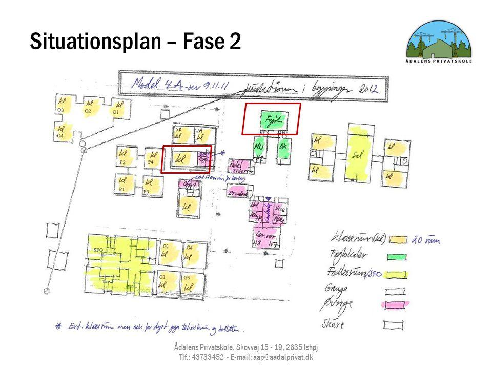 Situationsplan – Fase 2 Ådalens Privatskole, Skovvej 15 - 19, 2635 Ishøj Tlf.: 43733452 - E-mail: aap@aadalprivat.dk.