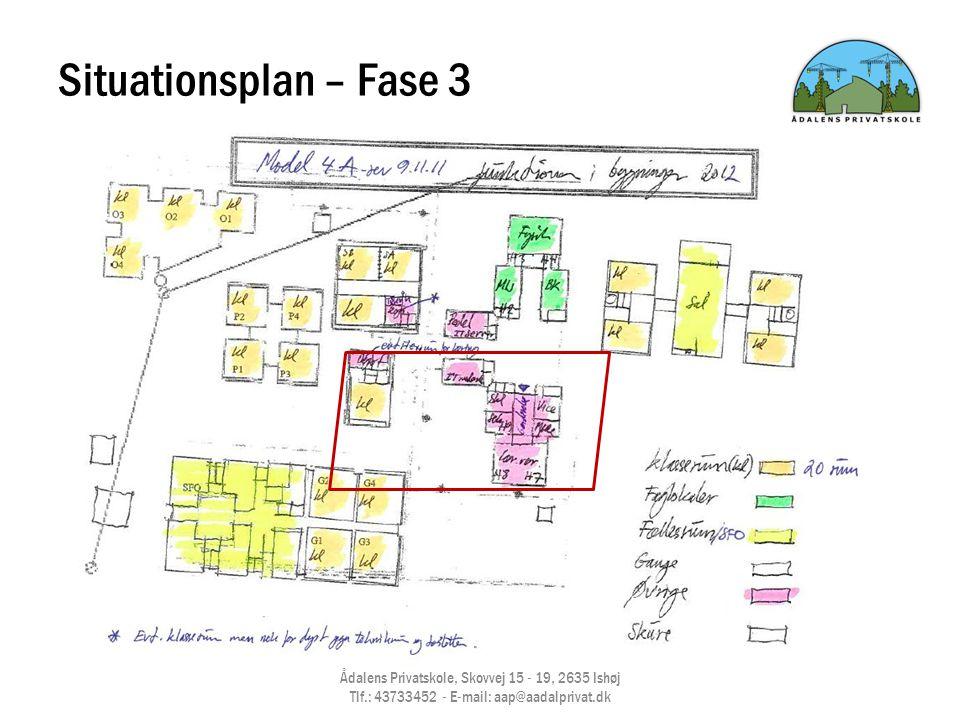 Situationsplan – Fase 3 Ådalens Privatskole, Skovvej 15 - 19, 2635 Ishøj Tlf.: 43733452 - E-mail: aap@aadalprivat.dk.