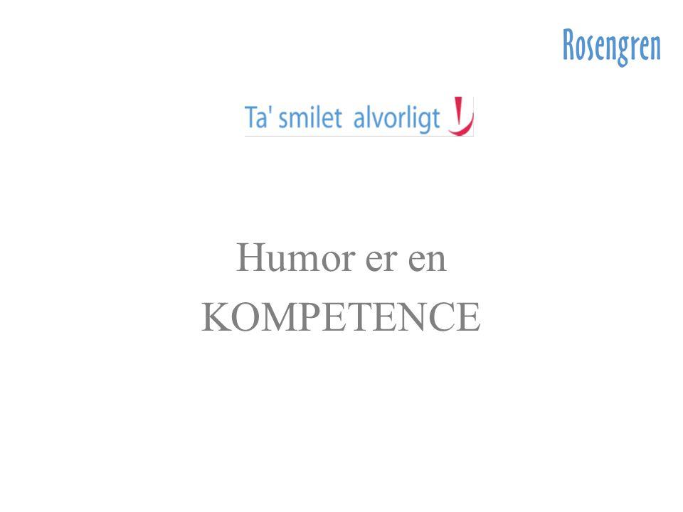 Humor er en KOMPETENCE