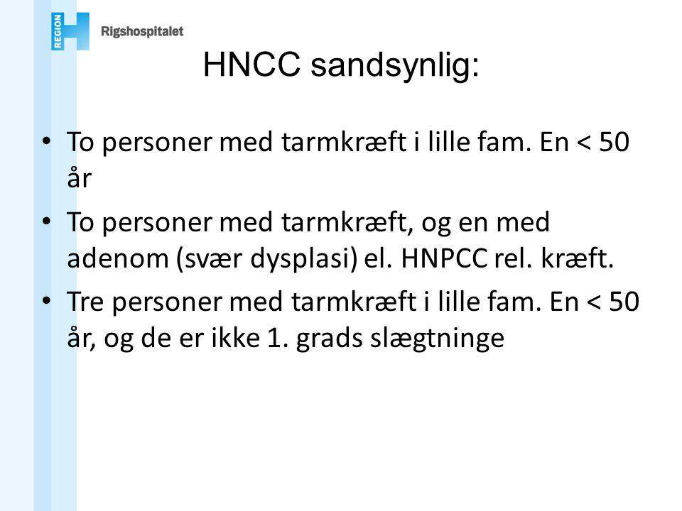 HNCC sandsynlig: To personer med tarmkræft i lille fam. En < 50 år