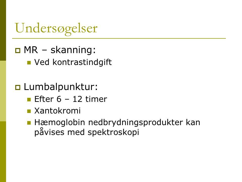 Undersøgelser MR – skanning: Lumbalpunktur: Ved kontrastindgift