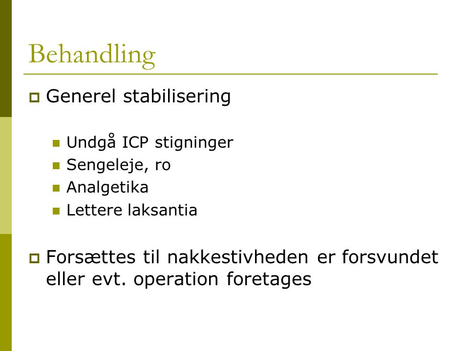 Behandling Generel stabilisering