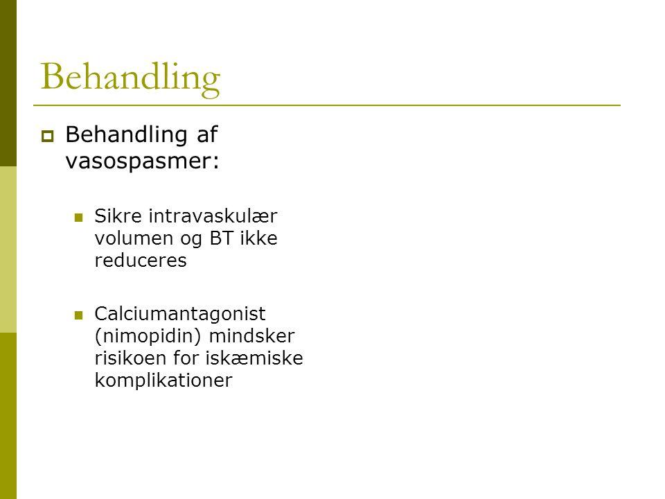 Behandling Behandling af vasospasmer: