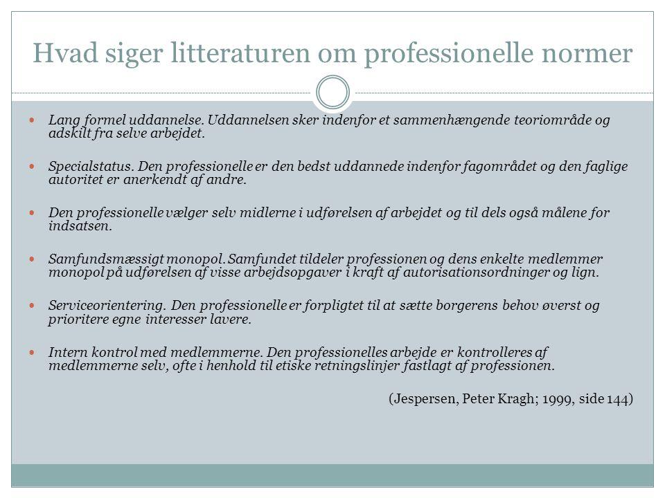 Hvad siger litteraturen om professionelle normer