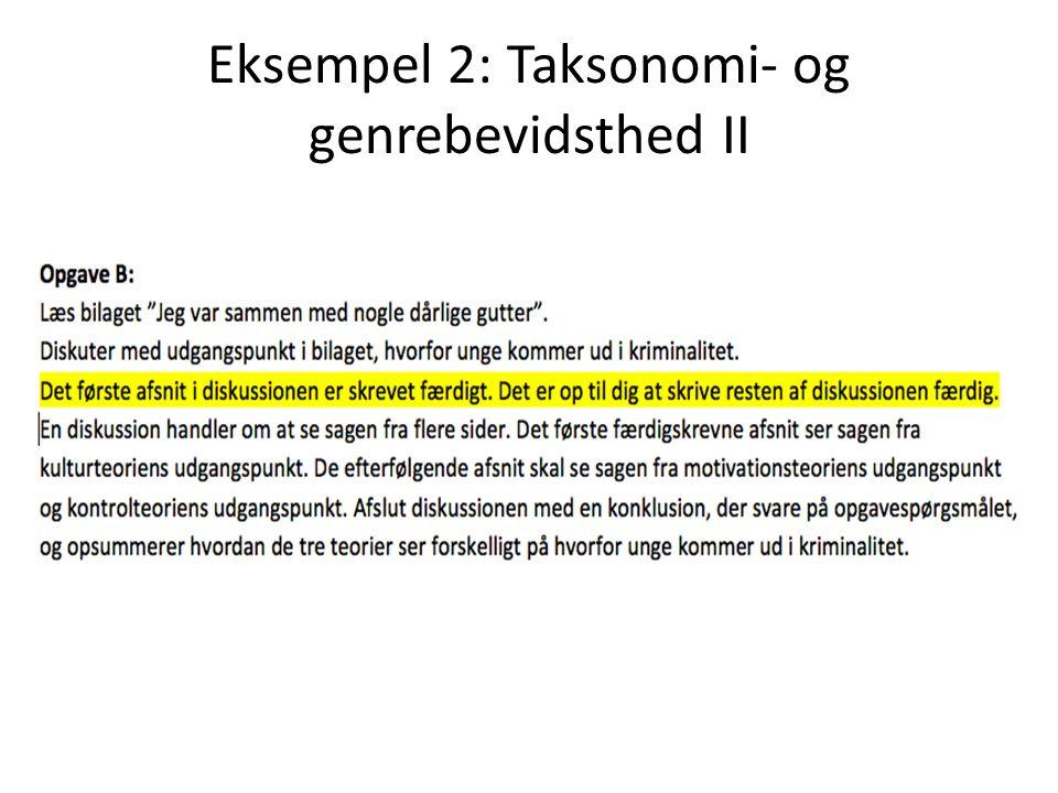 Eksempel 2: Taksonomi- og genrebevidsthed II