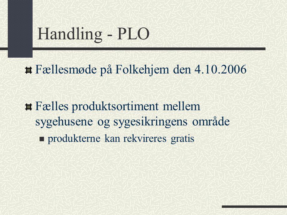 Handling - PLO Fællesmøde på Folkehjem den 4.10.2006