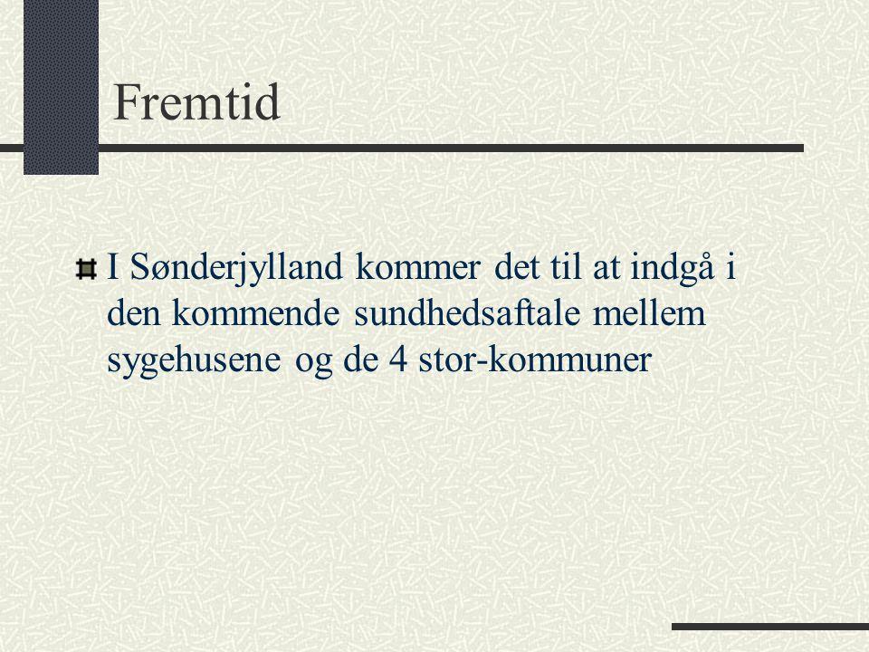Fremtid I Sønderjylland kommer det til at indgå i den kommende sundhedsaftale mellem sygehusene og de 4 stor-kommuner.
