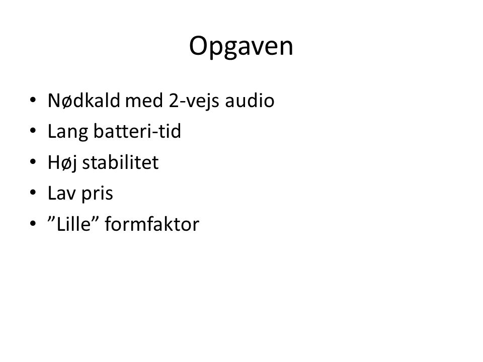 Opgaven Nødkald med 2-vejs audio Lang batteri-tid Høj stabilitet