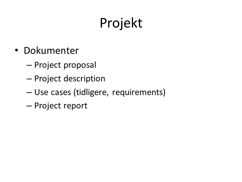 Projekt Dokumenter Project proposal Project description